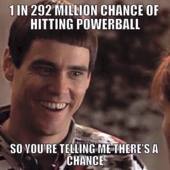 1 in 292 Million Chance of Winning the Lottery Meme