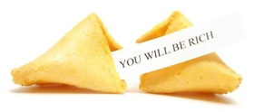 Fortune Cookie You Will Be Rich