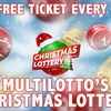 Free daily ticket to Multilotto Christmas Lottery