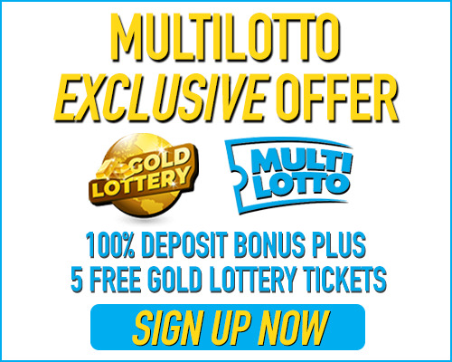Multilotto Exclusive Offer 100% Deposit Bonus and 5 Free Gold Lottery Tickets